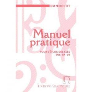 Manuel pratique pour l'étude des clefs Sol-Fa-Ut par Georges Dandelot