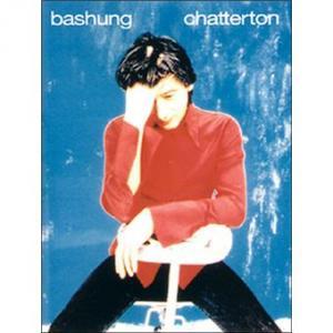 Alain Bashung partitions Chatterton PVG