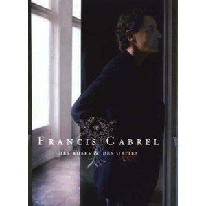 Francis CABREL Des roses et des ortie  PVG