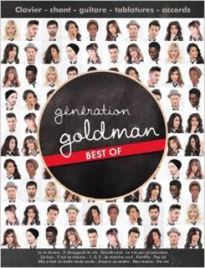 Génération Goldman best of : le meilleur de Goldman repris par la jeune génération !