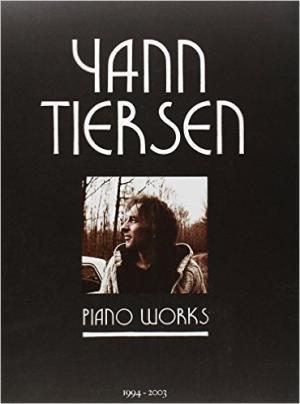 Yann Tiersen piano works 1994-2003
